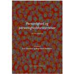 Personlighed og personlighedsforstyrrelser: en grundbog, Hardback