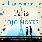 Honeymoon i Paris, Lydbog MP3