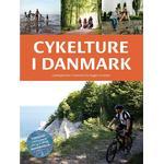 Cykelture i Danmark: cykeloplevelser i Danmark fra Skagen til Gedser, Hardback