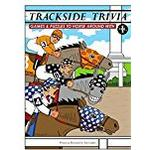 Trackside Trivia: Games & Puzzles to Horse Around With - Vol. 1: Games and Puzzles to Horse Around with: v. 1