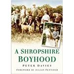 A Shropshire Boyhood (In Old Photographs)