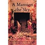 A Mansion in the Sky: And Other Short Stories (CMES Modern Middle East Literatures in Translation Series)