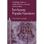 Tun-Huang Popular Narratives (Cambridge Studies in Chinese History, Literature and Institutions)