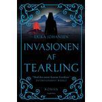 Invasionen af Tearling: roman, Hardback