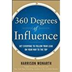 360 degrees Bøger 360 Degrees of Influence: Get Everyone to Follow Your Lead on Your Way to the Top