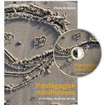 Dansk flora Bøger Pædagogisk mindfulness: en håndbog i skabende nærvær, Paperback