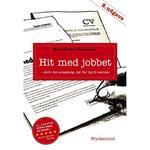 Hit med jobbet: skriv den ansøgning, der får dig til samtale, Hæfte