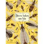 Stora boken om bin (Inbunden, 2017)
