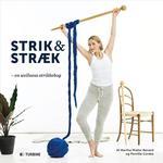 Strik & stræk: en wellness strikkebog, Hæfte