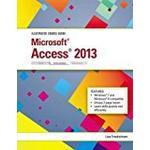 Illustrated Course Guide: Microsoft Access 2013 Intermediate