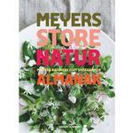 Meyers store naturalmanak: mad fra naturens eget spisekammer, Hardback