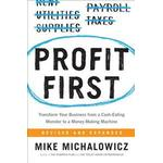 Profit First: Transform Your Business from a Cash-Eating Monster to a Money-Making Machine (Inbunden, 2017)