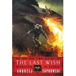 The last wish Bøger The Last Wish: Introducing the Witcher, Hæfte