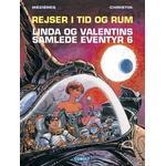 Rejser i tid og rum: Linda og Valentins samlede eventyr (Bind 6), Hardback