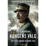 Kongens valg: Det tyske angreb på Norge 1940, Lydbog MP3