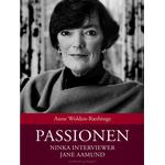 Passionen - Ninka interviewer Jane Aamund, Lydbog MP3