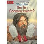 What Are the Ten Commandments? (What Was...?)