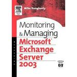 Monitoring and Managing Microsoft Exchange Server 2003 (Häftad, 2004)
