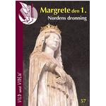 Margrete 1. - Nordens dronning, Hæfte