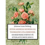 Peter Andreas Heiberg og Thomasine Gyllembourg: en beretning støttet på efterladte breve 2, Hæfte