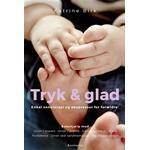 Tryk og glad: Enkel zoneterapi og akupressur for forældre, Hæfte