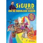 Sigurd fortæller om de nordiske guder, Hardback