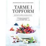 Tarme i topform Bøger Tarme i topform: spis dig til sundhed, energi og velvære - kostplan baseret på den nyeste forskning, 60 lækre madopskrifter, 4 kvinders forvandling - på kun 14 dage, Hardback