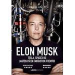 Elon Musk: Tesla, SpaceX og jagten på en fantastisk fremtid, E-bog