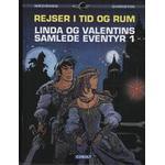 Rejser i tid og rum: Linda og Valentins samlede eventyr (Bind 1), Hardback