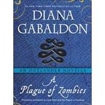 Plague of Zombies: An Outlander Novella, E-bog
