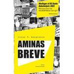 Aminas breve: roman, Paperback