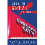 Good to Great to Gone, Paperback