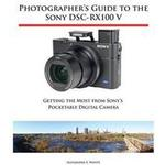 Photographer's Guide to the Sony Dsc-Rx100 V, Hæfte