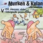 Munken & Kulan V, Ett herras väder ; Välsignade pepparkakor (Ljudbok CD, 2004)