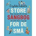 Gyldendals store sangbog for de små, Hardback