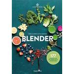Blender: 177 opskrifter på greenies & smoothies, Hardback