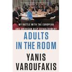 Adults in the Room: My Battle with the European and American Deep Establishment, Hardback