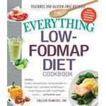 The Everything Low-Fodmap Diet Cookbook, Paperback