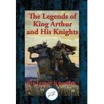 Legends of King Arthur and His Knights, E-bog