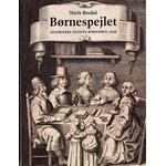 Børnespejlet: Danmarks ældste børnebog 1568