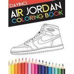 Air Jordan Coloring Book: Sneaker Adult Coloring Book (Häftad, 2015)