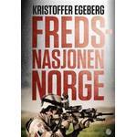 Fredsnasjonen Norge (Inbunden, 2017)