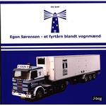 Egon Sørensen - et fyrtårn blandt vognmænd, Hardback