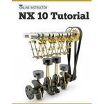 Nx 10 Tutorial: Sketching, Feature Modeling, Assemblies, Drawings, Sheet Metal, and Simulation Basics (Häftad, 2015)