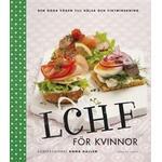 Lchf Bøger LCHF för kvinnor (Inbunden, 2011)