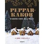Pepparkakor: 30 magiska hus, kakor & bakverk (Kartonnage, 2015)