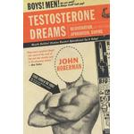 Testosterone Dreams (Pocket, 2006)