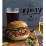 Food on Tap: Cooking with Craft Beer (Häftad, 2017)
