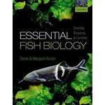 Burton fish Bøger Essential Fish Biology: Diversity, Structure, and Function (Häftad, 2017)
