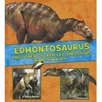 Edmontosaurus and other duck-billed dinosaurs - the need-to-know facts (Pocket, 2017)